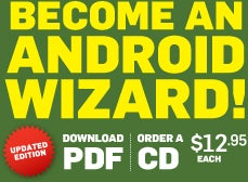Become and Android Wizard, 12.95 for PDF or CD